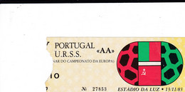 TICKET--PORTUGAL -U.R.S.S. «AA» - Tickets - Entradas