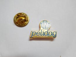 Superbe Pin's Pins En Zamac , PELIDAG PRODUITS D'ELECTROLYSE ET INSTALLATIONS D'AUTOMATES DE GALVANOPLASTIE - Altri