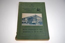 Bulletin Agricole Du Congo Belge BULLETIN D'INFORMATION DE L'INEAC Avril 58 VOL XLIX N°2 Régionalisme Colonies Expo 58 - Belgium