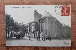 CAMBRAI (59) - SALLE DES CONCERTS - Cambrai