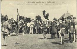Fetes De LACALM Du 31 Aout 1913 Le General De CASTELNAU Remet La Rosette De La Légion D'Honneur à ROLLAND  Heros De SIDI - Andere Gemeenten