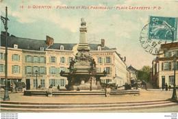 WW 02 SAINT-QUENTIN. Fontaine Place Lafayette Et Rue Paringault 1911 - Saint Quentin