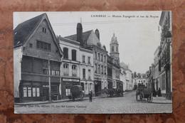 CAMBRAI (59) - MAISON ESPAGNOLE ET RUE DE NOYON - Cambrai