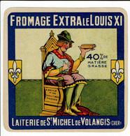 """Et. Fromage Extra """" LE LOUIS XI """" Laiterie De St Michel De Volangis - Kaas"""
