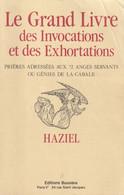 LE GRAND LIVRE DES INVOCATIONS ET DES EXHORTATIONS D'HAZIEL ED. BUSSIÈRE - Esotérisme