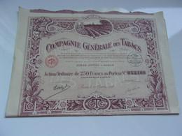 COMPAGNIE GENERALE DES TABACS (ordinaire 250 Francs) - Unclassified