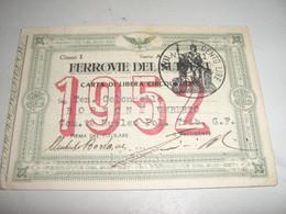 TESSERA FERROVIE DEL SUD EST 1952 - Spoorweg