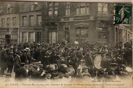 CALAIS —ElectIons Municipales 1908–Aubade à M Berquet,1er Adjoint,devant Son Domicile.Boulevard Lafayette - Calais