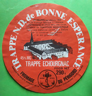 Etiquette Fromage TRAPPE ECHOURGNAC  Notre Dame De Bonne Espérance,  Dordogne,  Illustrée Monastère BTB - Kaas