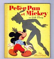 Livre  PETER PAN Et MICKEY De 1955 - Otros Objetos De Cómics