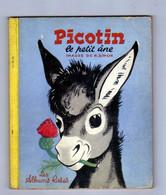 Livre  PICOTIN Le Petit Ane De 1954 - Otros Objetos De Cómics