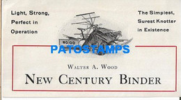 163640 PUBLICITY NEW CENTURY BINDER WALTER A. WOOD & PIECES OF MECHANISM US NO POSTAL POSTCARD - Reclame