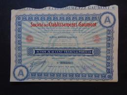 FRANCE - PARIS 1927 - CINEMA - STE DES ETS. GAUMONT - ACTION A DE 100 FRS - LOT DE 3 TITRES IDENTIQUES - Unclassified