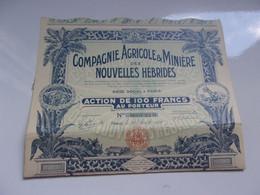 COMPAGNIE AGRICOLE & MINIERE DES NOUVELLES HEBRIDES - Unclassified