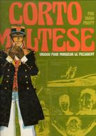 """CORTO MALTESE  """" Vaudou Pour Monsieur Le Président"""" + La Lagune Des Beaux Songes    EO  CASTERMAN - Pratt"""