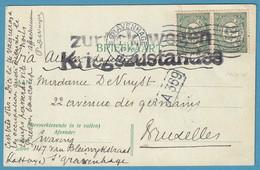 C Affr Hollande 5c X2 De S'GRANENHAGE/1914 Pour Bruxelles + ZURUCK WEGEN ... Texte Sur Les Possibilités De Correspondre - Invasie