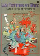 """Les Femmes En Blanc   """"Sang Dessus Dessous""""   EO  Tome 11  De BERCOVICI & CAUVIN   DUPUIS - Femmes En Blanc, Les"""