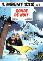 """L'AGENT 212  """"Ronde De Nuit """" Tome 6 De KOX / CAUVIN   DUPUIS - Agent 212, L'"""