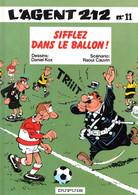 """L'AGENT 212  """"Sifflez Dans Le Ballon  """" Tome 11 De KOX / CAUVIN   DUPUIS - Agent 212, L'"""
