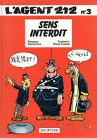 """L'AGENT 212    """"Sens Interdit""""    Tome 3   De KOX / CAUVIN   DUPUIS - Agent 212, L'"""
