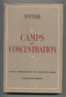 Documents Histoire De La Guerre IV Camps De Concentration Office Fr D'Édition Sd Port Fr 8,64€ - War 1939-45