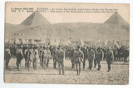 Egypte Le Camp Des Soldats Australiens Devant Les Pyramides Guerre 1914.1915 - Alexandria