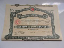 COMPAGNIE CENTRALE DES ETAINS (100 Francs) Serie B - Unclassified