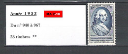 Année 1953 : N° 940 ** à 967 ** = 28 Timbres ** - 1950-1959