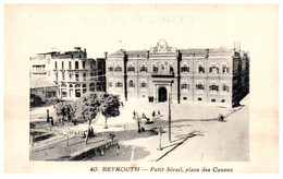 BEYROUTH - Petit Sérail Place Des Canons - Libano