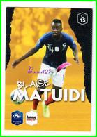 Carte PANINI Football FFF France 2018 Intermarché  N° C15 BLAISE MATUIDI - Edición Francesa