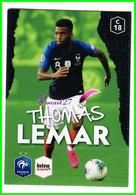 Carte PANINI Football FFF France 2018 Intermarché  N° C18 THOMAS LEMAR - Edición Francesa