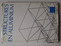 M#0X16 STRUCTURES EN ALUMINIUM CIDA Ed.1972/PALAIS DES SPORTS DE GAND/HANGAR D'AVIATION, HATFIELD/GRU PORTUAIRE - Altri