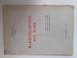 M#0X39 Franco Dau R.T. Del Centro Radio Costiero Di Genova RADIOTELEFONIA SUL MARE Es. Buona Stampa 1958/RADIO - Altri