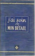 J'ai Soin De Mon Bétail (hygiène Et Alimentation Animales - Jardinería