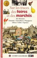 Sur Les Traces Des Foires Et Des Marchés - Politique