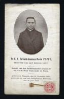 EDWARD POPPE * PRIESTER BISDOM GENT * TEMSCHE 1890 + MOERZEKE 1924 * RELIKWIE * ZIE SCANS - Santini