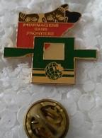 Pin's - Médical - PHARMACIENS SANS FRONTIERE - - Medici