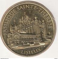 MONNAIE DE PARIS 14 LISIEUX Basilique Sainte-Thérèse De Lisieux 2017 - 2017