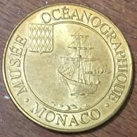98 MONACO MUSÉE OCÉANOGRAPHIQUE MDP 2011 MÉDAILLE SOUVENIR MONNAIE DE PARIS JETON TOURISTIQUE MEDALS COINS TOKENS - 2011