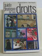 Guide Pratique De Nos Droits - Droit