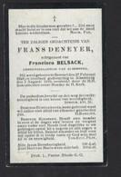 DOODSPRENTJE * FRANS DENEYER * GEMEENTERAADSLID ALSEMBERG * BEERSEL 1828 * OVERLEDEN 1910 ALSEMBERG * 2 SCANS - Obituary Notices