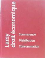 Lamy Droit économique Concurrence Distribution Consommation - Droit
