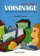 Lois & Usages Du Voisinage : Appartements Maisons & Terrains - Droit