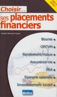 Choisir... Ses Placements Financiers - Droit