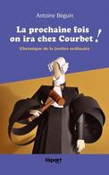 La Prochaine Fois On Ira Chez Courbet - Droit