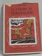 Le Chemin De Jérusalem - Religion