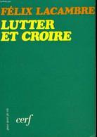 Lutter Et Croire - Religion
