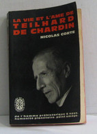La Vie Et L'ame De Teilhard De Chardin - Religion
