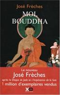 Moi Bouddha - Religion