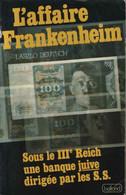L'affaire Frankenheim/ Sous Le III° Reich Une Banque Juive Dirigée Par Les SS - Religion
